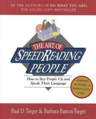 The Art of Speed Reading People: Harness the Power of Personality Type and Create.. als Taschenbuch