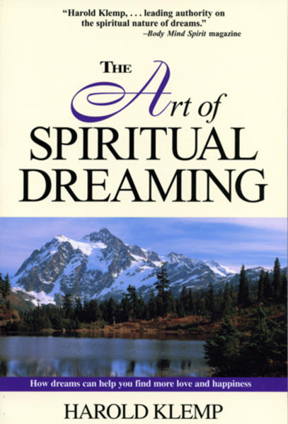 The Art of Spiritual Dreaming: How Dreams Can Make You Find More Love and Happiness als Taschenbuch