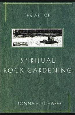 The Art of Spiritual Rock Gardening als Taschenbuch