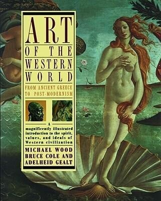 Art of the Western World: From Ancient Greece to Post Modernism als Taschenbuch