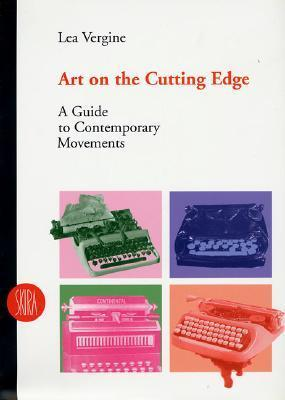 Art on the Cutting Edge: A Guide to Contemporary Movements als Taschenbuch