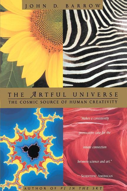 The Artful Universe: The Cosmic Source of Human Creativity als Taschenbuch
