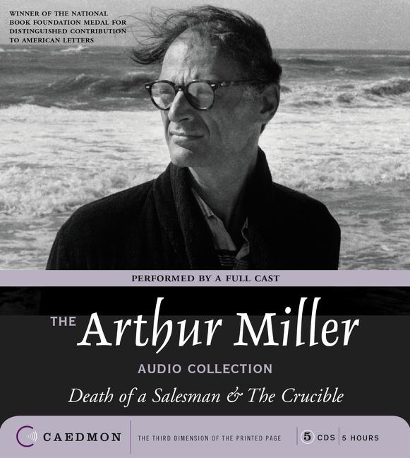 The Arthur Miller Audio Collection als Hörbuch