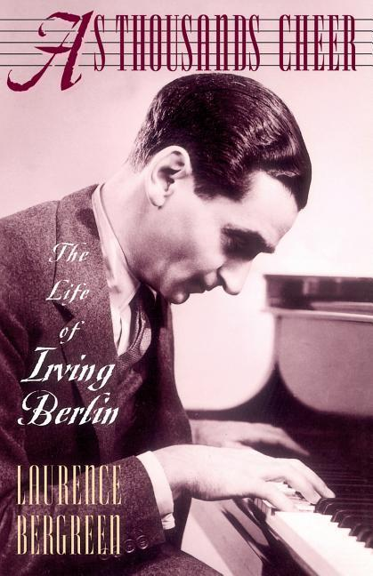 As Thousands Cheer: The Life of Irving Berlin als Taschenbuch