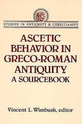 Ascetic Behavior in Greco-Roman Antiquity als Buch