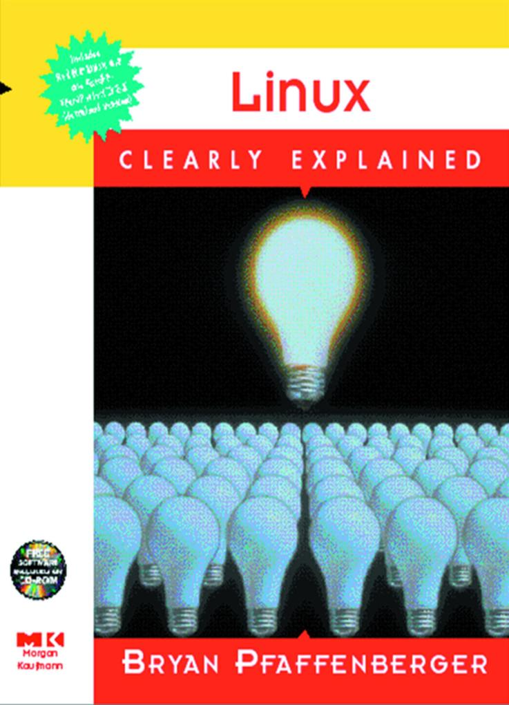 LINUX CLEARLY EXPLAINED als eBook von PFAFFENBER