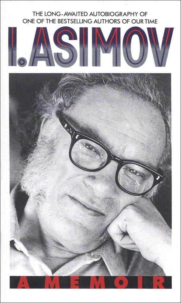 I, Asimov: a Memoir als Taschenbuch