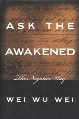 Ask the Awakened: The Negative Way als Taschenbuch