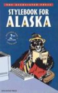 Associated Press Stylebook for Alaska (REV and Upd als Taschenbuch