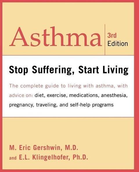 Asthma: Stop Suffering, Start Living als Taschenbuch