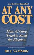 At Any Cost: How Al Gore Tried to Steal the Election als Taschenbuch