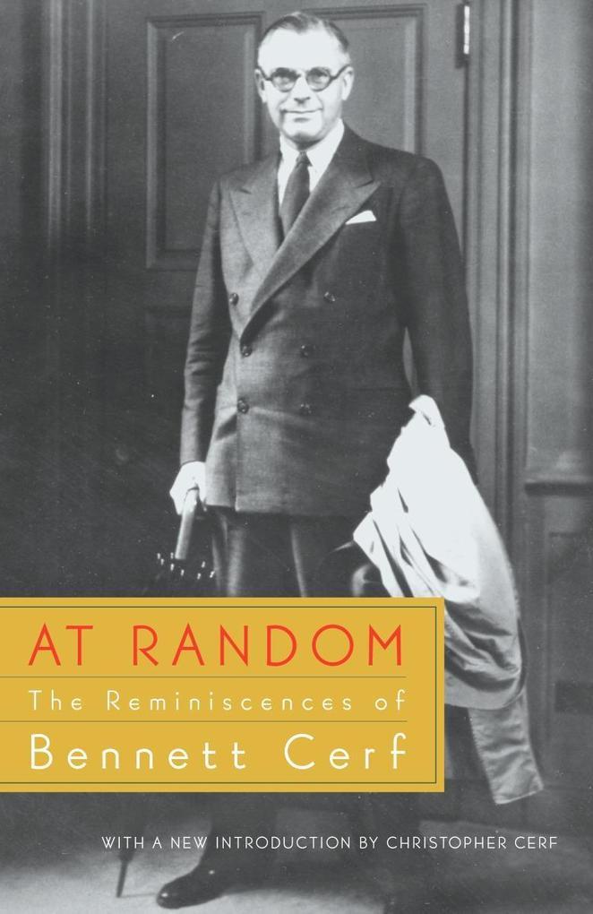 At Random: The Reminiscences of Bennett Cerf als Taschenbuch