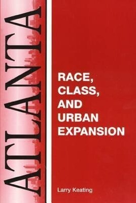 Atlanta: Race, Class and Urban Expansion als Taschenbuch