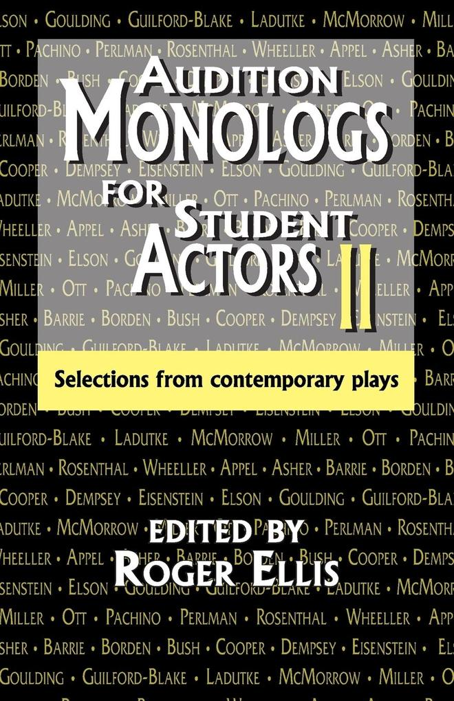 Audition Monologs for Student Actors II: Selections from Contemporary Plays als Taschenbuch