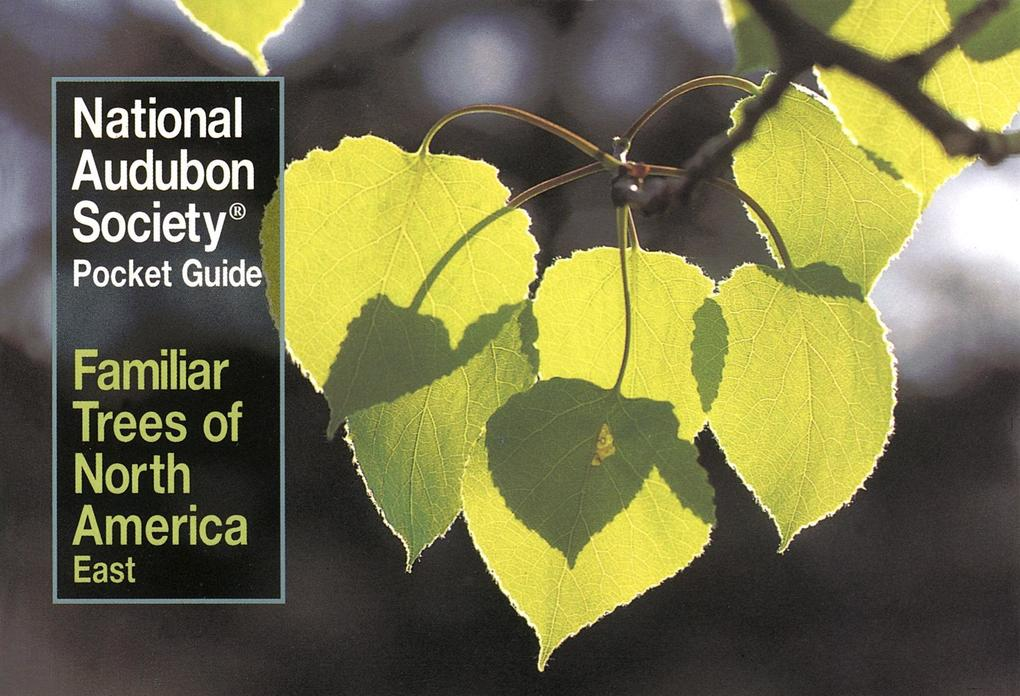 National Audubon Society Pocket Guide to Familiar Trees: East als Taschenbuch