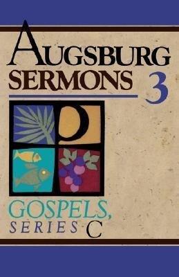 Augsburg Sermons 3 Gospel Series C als Taschenbuch