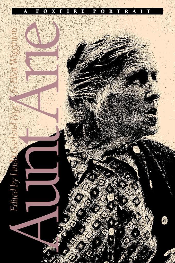 Aunt Arie: A Foxfire Portrait als Taschenbuch