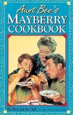 Aunt Bee's Mayberry Cookbook als Taschenbuch