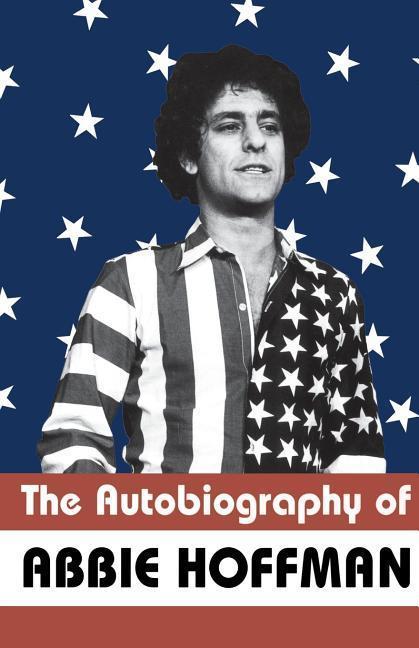 The Autobiography of Abbie Hoffman als Taschenbuch