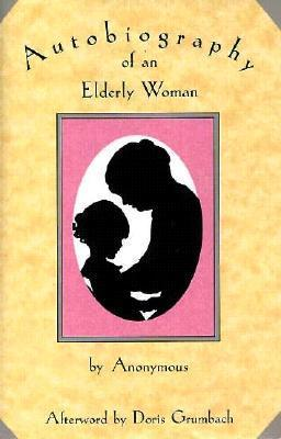Autobiography of an Elderly Woman als Buch