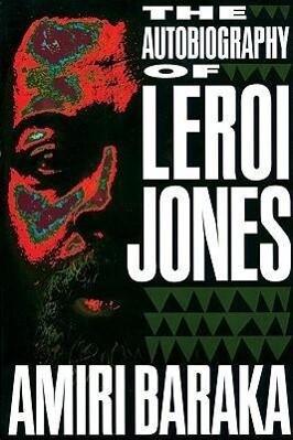 The Autobiography of LeRoi Jones als Taschenbuch