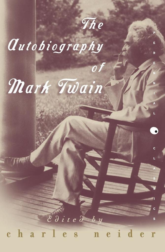 The Autobiography of Mark Twain als Taschenbuch