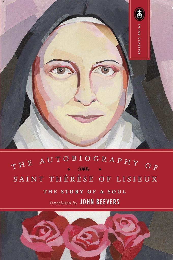 The Autobiography of Saint Therese: The Story of a Soul als Taschenbuch