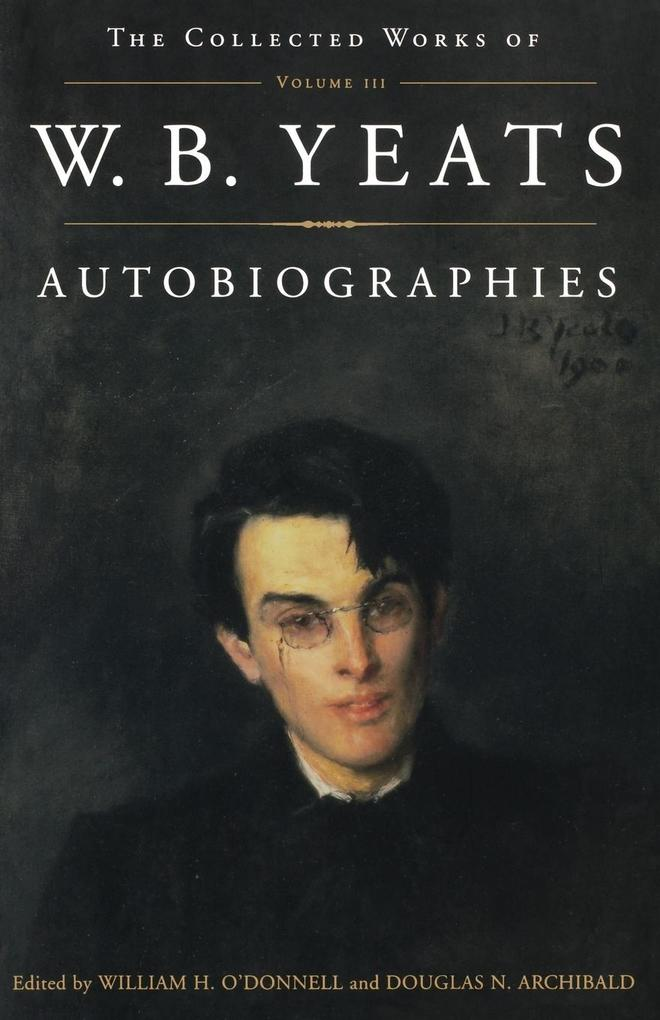 The Collected Works of W.B. Yeats Vol. III als Buch