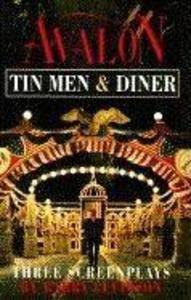 Avalon, Tin Men, Diner: Three Screenplays als Taschenbuch