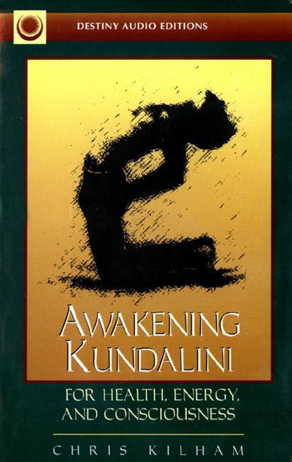 Awakening Kundalini for Health, Energy, and Consciousness als Hörbuch