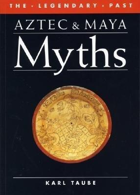 Aztec and Maya Myths als Taschenbuch