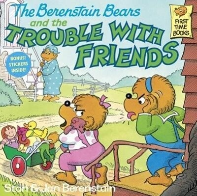 The Berenstain Bears and the Trouble with Friends als Taschenbuch