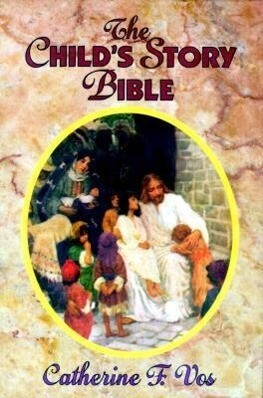The Child's Story Bible als Buch