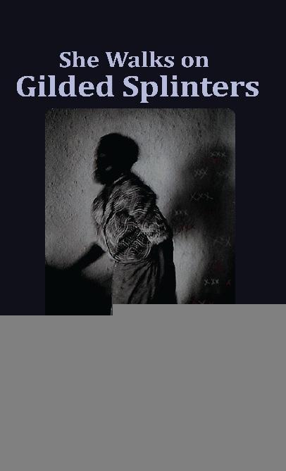 She Walks on Gilded Splinters als eBook epub
