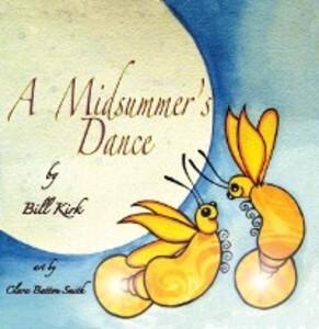 Midsummers Dance als eBook von Bill Kirk