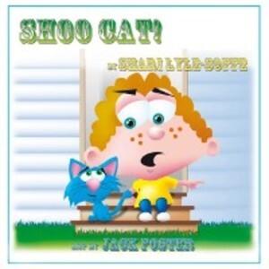 Shoo Cat als eBook von Shari Lyle Soffe