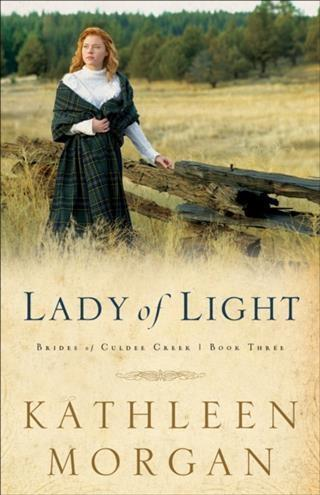 Lady of Light (Brides of Culdee Creek Book #3) als eBook epub