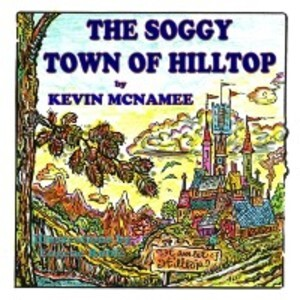 Soggy Town of Hilltop als eBook von Kevin McNamee