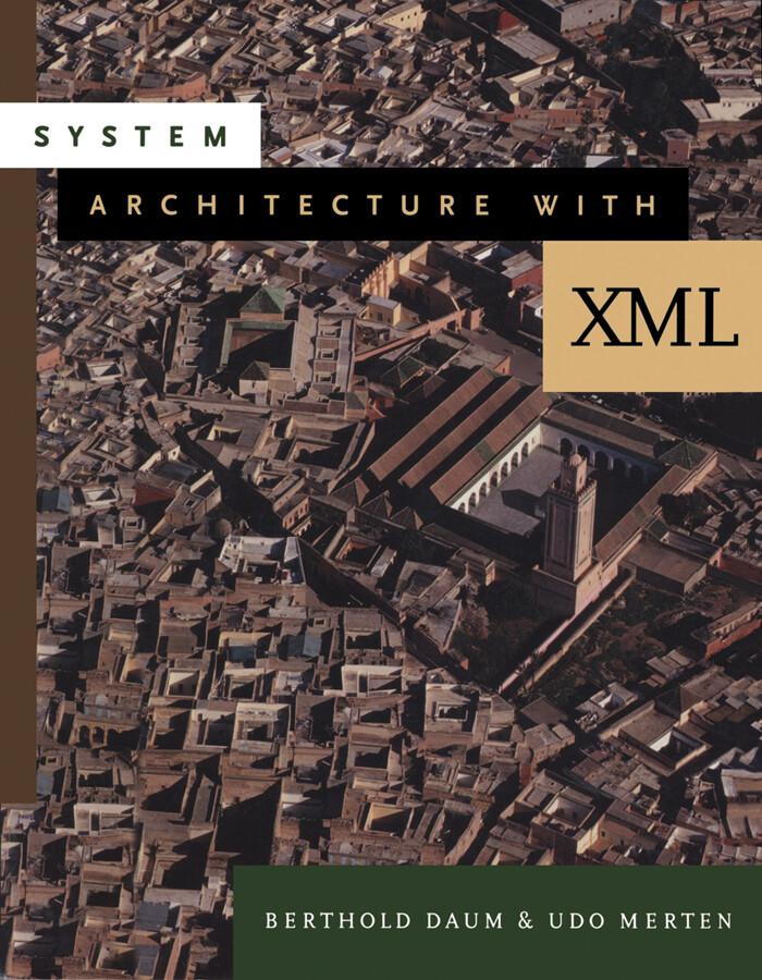 System Architecture with XML als eBook von Bert...
