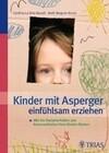 Kinder mit Asperger einfühlsam erziehen
