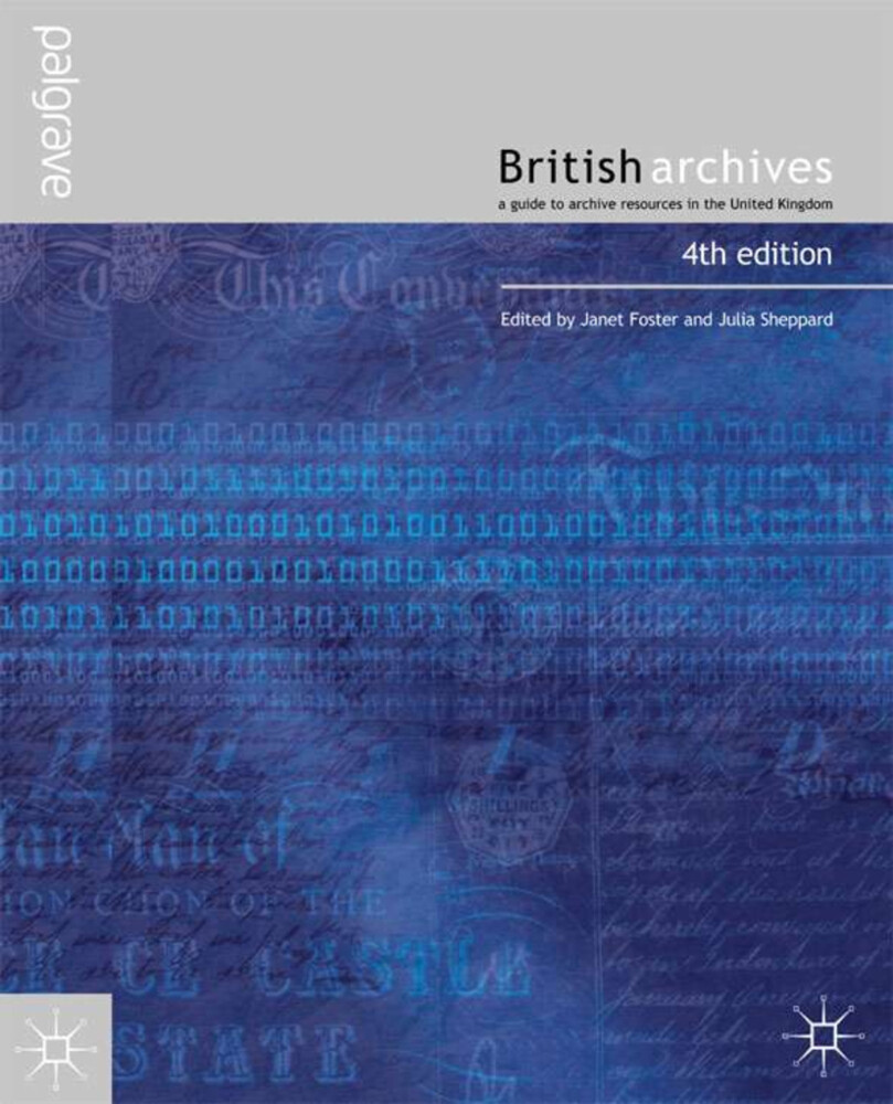 British Archives: A Guide to Archive Resources in the UK als Buch