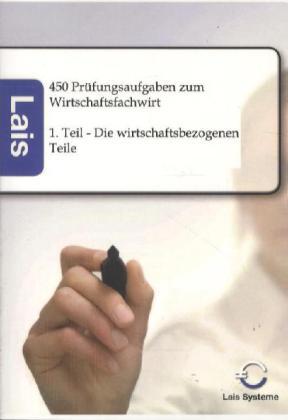 450 Prüfungsaufgaben zum Wirtschaftsfachwirt als Buch von Hrsg. Sarastro GmbH