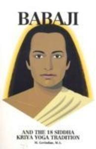 Babaji & the 18 Siddha Kriya Yoga Tradition als Taschenbuch