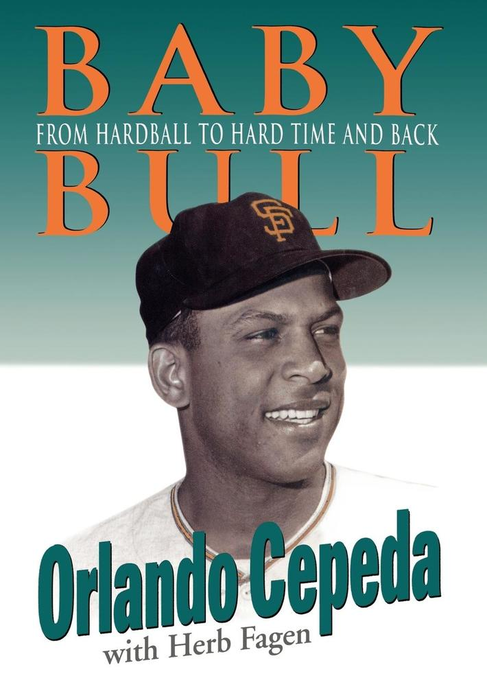 Baby Bull: From Hardball to Hard Time and Back als Buch