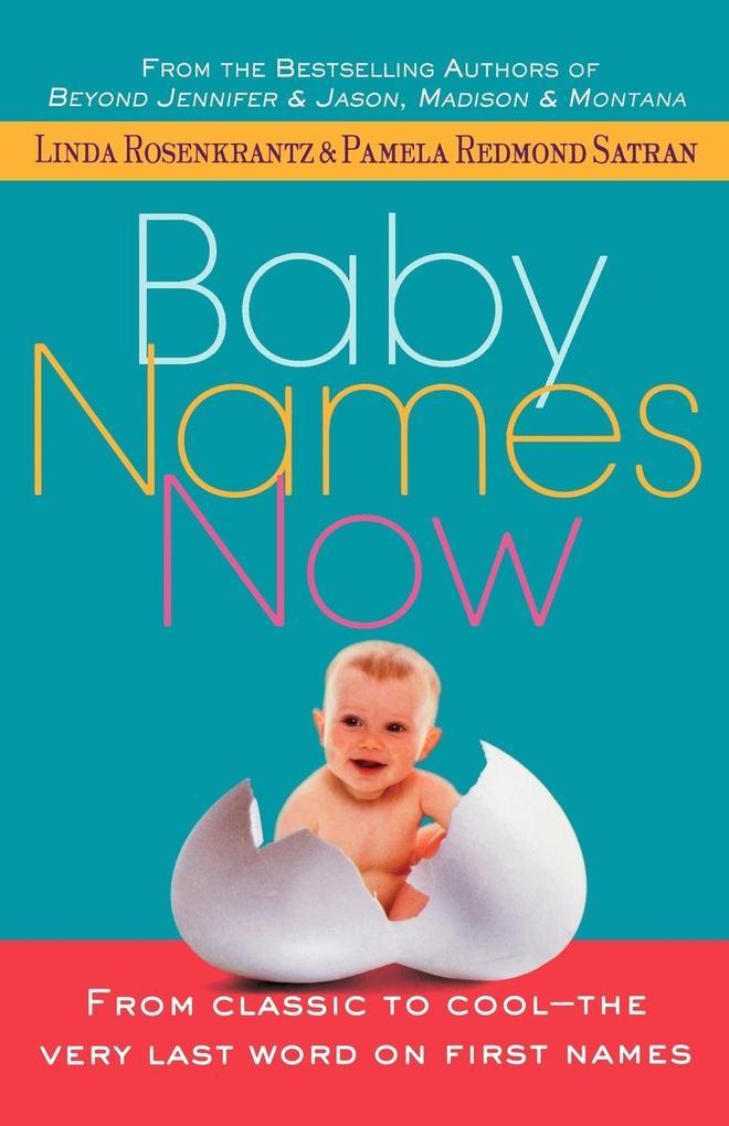 Baby Names Now als Taschenbuch