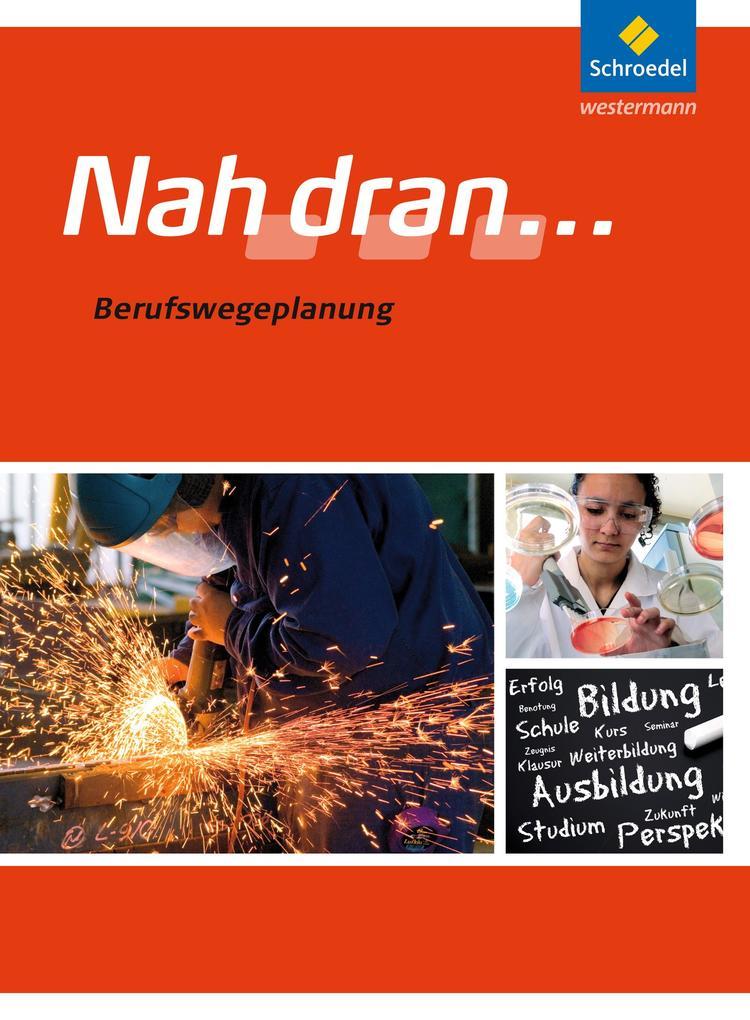 Nah dran... Berufswegeplanung als Buch von Heinz-Ulrich Wolf, Frank Henzler, Gerhard Tripodi