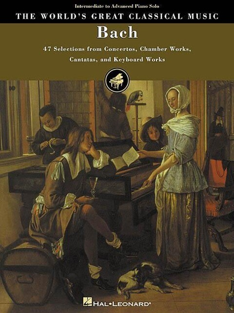 Bach: 47 Selections from Concertos, Chamber Works, Cantatas and Keyboard Works als Taschenbuch