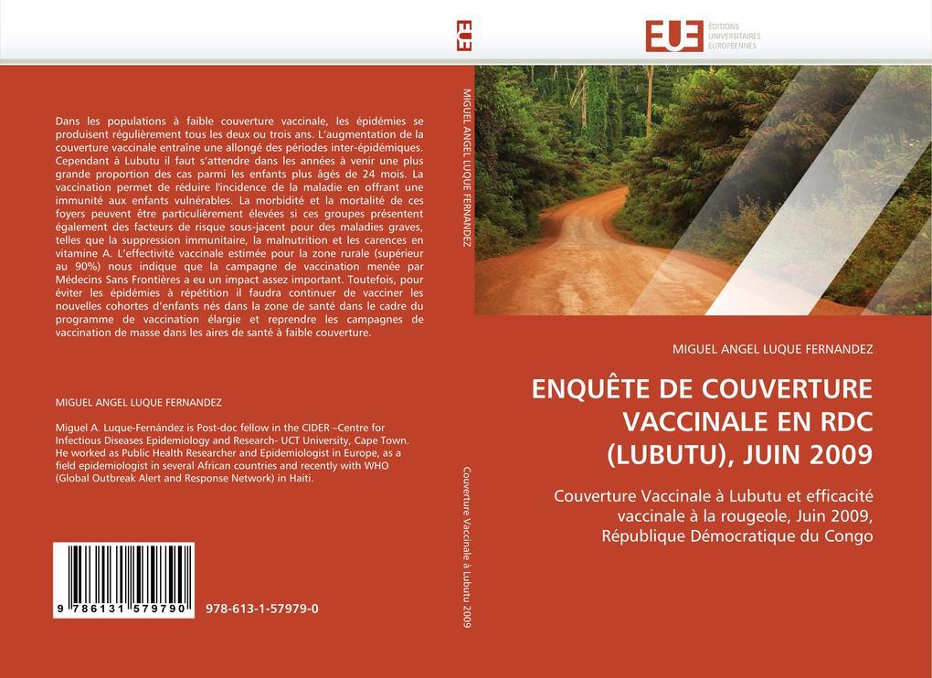 ENQUÊTE DE COUVERTURE VACCINALE EN RDC (LUBUTU), JUIN 2009 als Buch von MIGUEL ANGEL LUQUE FERNANDEZ