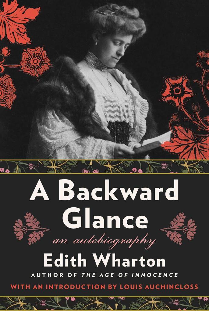 A Backward Glance: An Autobiography als Taschenbuch