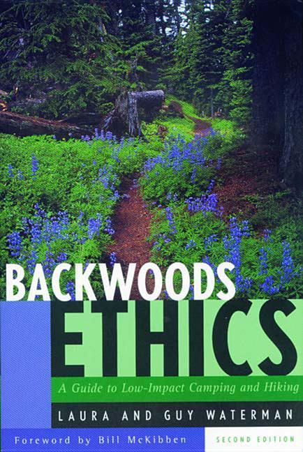 Backwoods Ethics: A Guide to Low-Impact Camping and Hiking als Taschenbuch